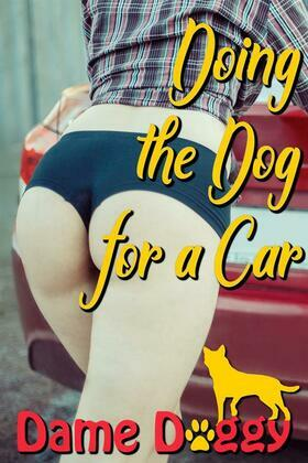 Doing the Dog for a Car
