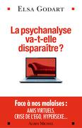 La Psychanalyse va-t-elle disparaître ?