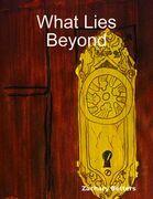 What Lies Beyond