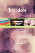 Trazodone 627 Questions to Ask that Matter to You