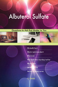 Albuterol Sulfate 497 Questions to Ask that Matter to You