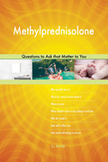 Methylprednisolone 473 Questions to Ask that Matter to You