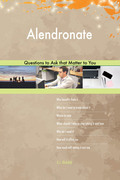 Alendronate 502 Questions to Ask that Matter to You