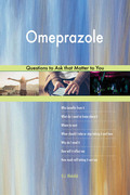 Omeprazole 613 Questions to Ask that Matter to You