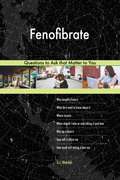 Fenofibrate 588 Questions to Ask that Matter to You