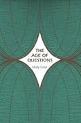 The Age of Questions