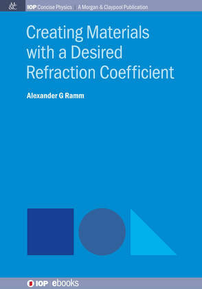 Creating Materials with a Desired Refraction Coefcient