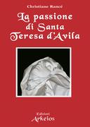 La passione di Santa Teresa d'Avila