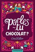 Parles-tu chocolat ?