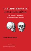 La última broma de Juan Luis Martínez