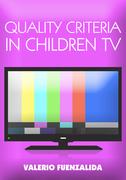 Quality Criteria in children TV