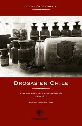 Drogas en Chile 1900-1970