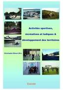Activités sportives, récréatives et ludiques & développement des territoires