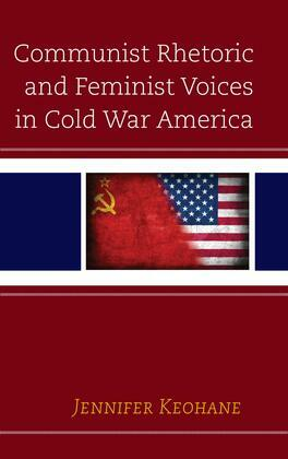 Communist Rhetoric and Feminist Voices in Cold War America