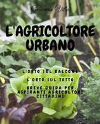 L'agricoltore urbano