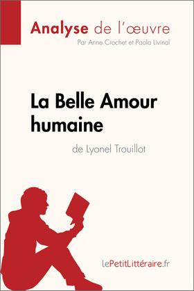 La Belle Amour humaine de Lyonel Trouillot (Analyse de l'œuvre)