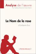 Le Nom de la rose d'Umberto Eco (Analyse de l'œuvre)