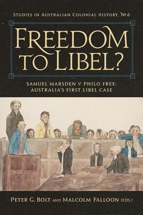 Freedom to Libel? : Samuel Marsden v. Philo Free