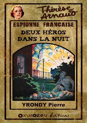 Thérèse Arnaud - Deux héros dans la nuit