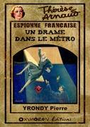 Thérèse Arnaud - Un drame dans le métro