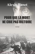 Pour que la mort ne crie pas victoire