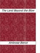 The Land Beyond the Blow