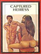 Captured Heiress (Vintage Erotic Novel)