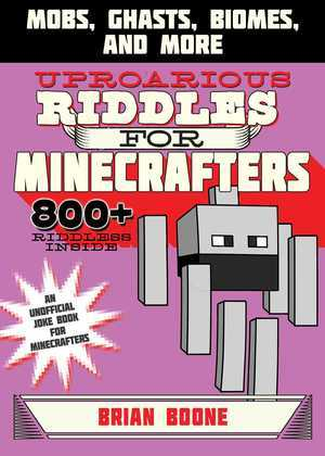 Uproarious Riddles for Minecrafters