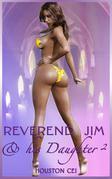Reverend Jim & His Daughter 2