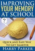 Improving Your Memory At School