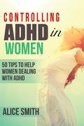 Controlling ADHD in Women