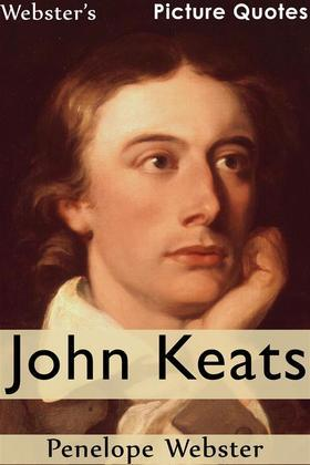 Webster's John Keats Picture Quotes