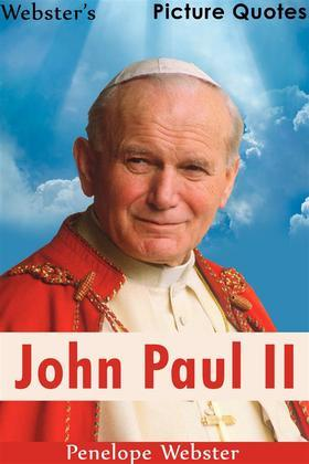 Webster's John Paul II Picture Quotes