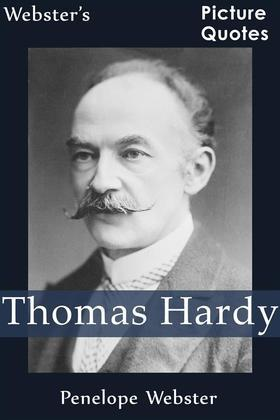 Webster's Thomas Hardy Picture Quotes