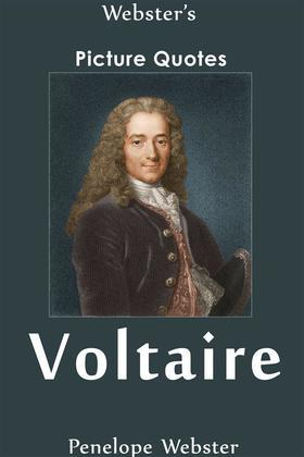 Webster's Voltaire Picture Quotes