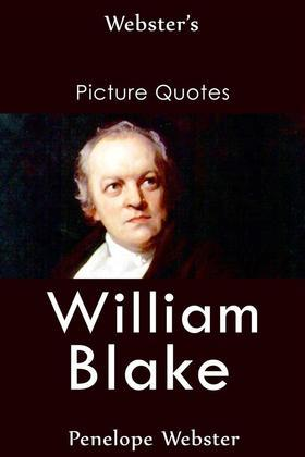 Webster's William Blake Picture Quotes