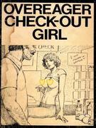 Overeager Check-Out Girl (Vintage Erotic Novel)