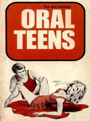Oral Teens (Vintage Erotic Novel)