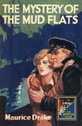 The Mystery of the Mud Flats (Detective Club Crime Classics)
