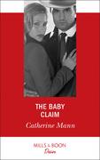 The Baby Claim (Mills & Boon Desire) (Alaskan Oil Barons, Book 1)