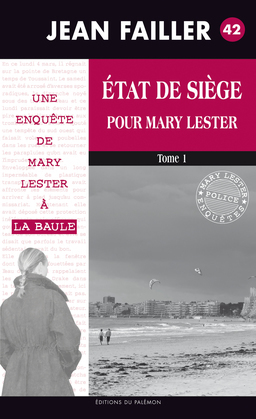 État de siège pour Mary Lester