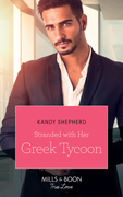 Stranded With Her Greek Tycoon (Mills & Boon True Love)