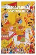 Bhagavad Gita. Il canto del beato