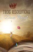 Trois résolutions | Roman lesbien