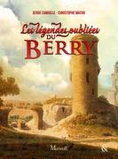 Les Légendes oubliées du Berry