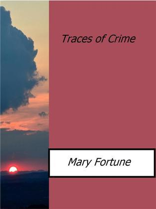 Traces of Crime