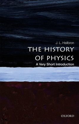The History of Physics: A Very Short Introduction