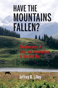 Have the Mountains Fallen?