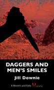 Daggers and Men's Smiles: A Moretti and Falla Mystery