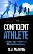 The Confident Athlete